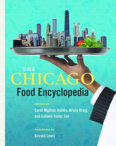 The Chicago Food Encyclopedia (Heartland Foodways) cover