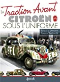 img - for The Citroen Traction Avant: In Uniform book / textbook / text book