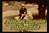 Sunset Carson 20 Western Collection ~ Rio Grande Raiders, Red River Renegades, Battling Marshall, Rio Grande, Bandits of the Badlands, Oregon Trail, Santa Fe Saddlemates, Sheriff of Cimarron, Bordertown Trail, Call of the Rockies, Firebrands of Arizona, Code of the Prairie, Sunset Carson Rides Again, Deadline, Alias Billy the Kid, Days of Buffalo Bill, Rough Riders of the Cheyenne, The Cherokee Flash, The El Paso Kid, Fighting Mustang