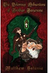 The Dolorous Adventure of Brother Banenose Paperback