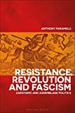 Resistance, Revolution and Fascism: Zapatismo and Assemblage Politics