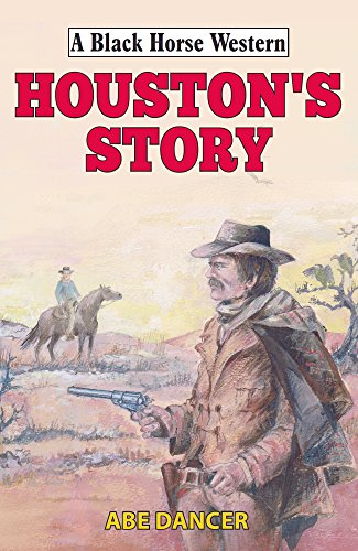 Houston's Story (Black Horse Western)