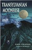 Transylvanian Moonrise (English Edition)