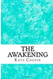 The Awakening, Kate Chopin, 1484824695