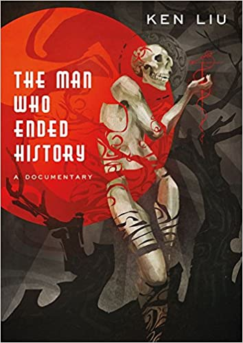 The Man Who Ended History: A Documentary