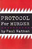 Protocol for Murder, Paul Nathan, 187794646X