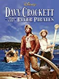 DVD : Davy Crockett And The River Pirates
