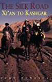 The Silk Road, Judy Bonavia, 9622177611