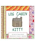 Log Cabin Kitty, Donna Rubin, 0875655033
