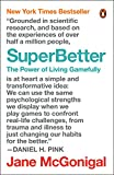 Image of SuperBetter: The Power of Living Gamefully
