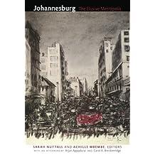 Johannesburg: The Elusive Metropolis