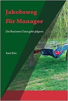 Jakobsweg für Manager