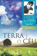 Entre a Terra e o Céu (Portuguese Edition) Paperback