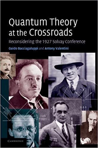 quantum theory at the crossroads reconsidering the 1927 solvay