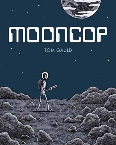 Mooncop [Tom Gauld] (Tapa Dura)