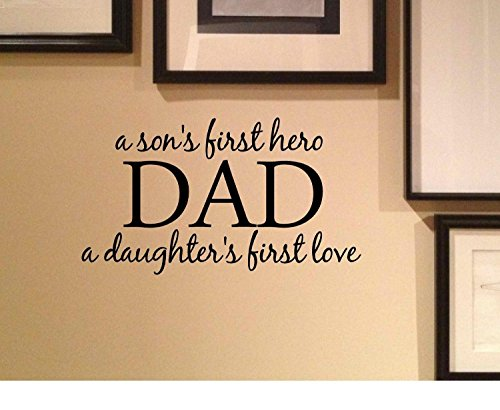 a son's first hero DAD a daughter's first love Vinyl wall art Inspirational quotes and saying home decor decal sticker