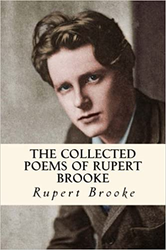 The Collected Poems Of Rupert Brooke Amazones Rupert