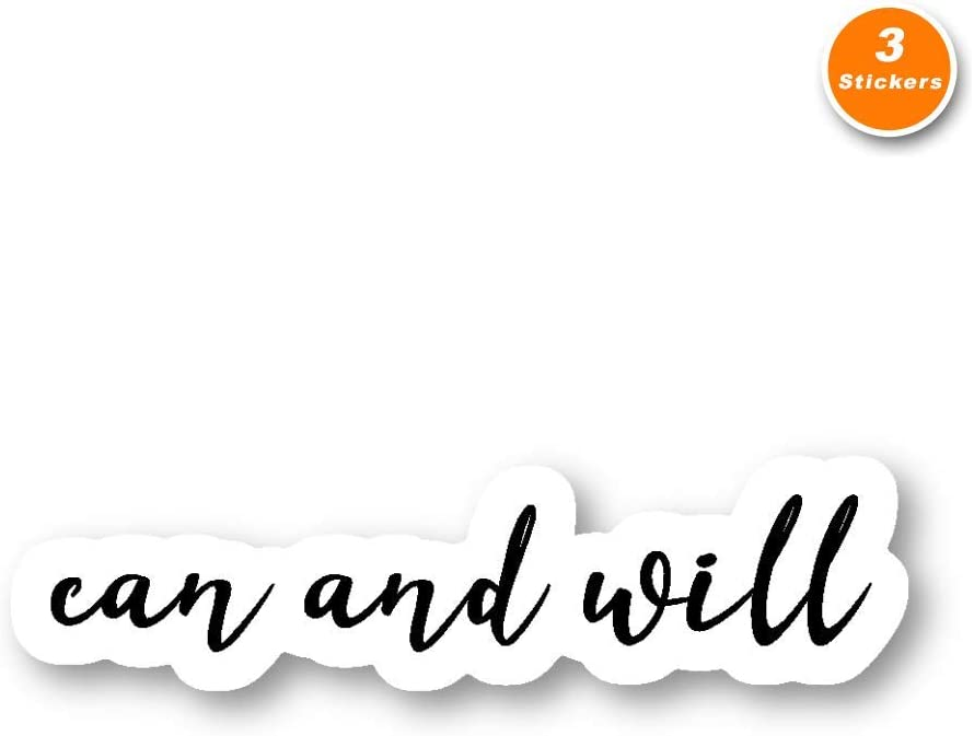 Can and Will Sticker Inspirational Quotes Stickers - 3 Pack - Set of 2.5, 3 and 4 Inch Laptop Stickers - for Laptop, Phone, Water Bottle (3 Pack) S213658
