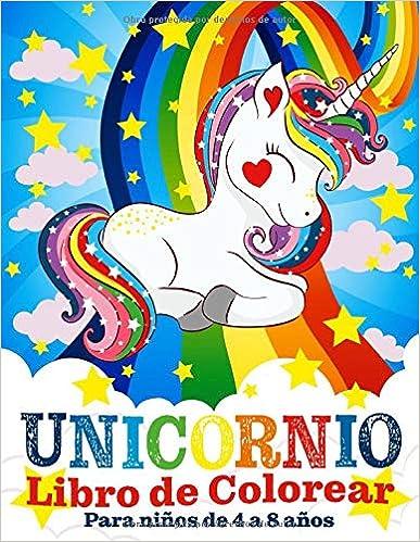 Unicornio Libro de Colorear para Niños de 4 a 8 Años (Español) Tapa blanda