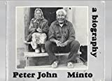 Peter John - a Biography : Minto