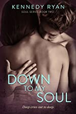 Down to My Soul (Soul Series Book 2)