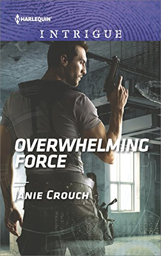 Overwhelming Force: A Thrilling FBI Romance (Omega Sector: Critical Response Book 5)