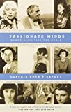 img - for Passionate Minds: Women Rewriting the World by Claudia Roth Pierpont (2001-02-13) book / textbook / text book