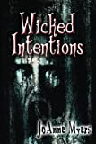 Wicked Intentions, JoAnne Myers, 1612357601