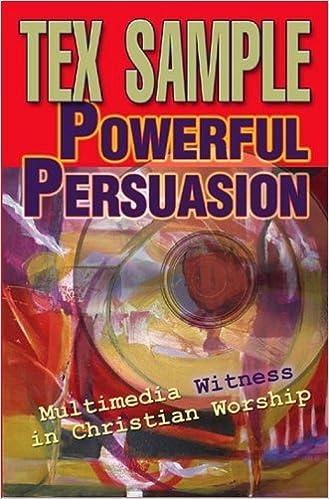 Laden Sie pdf-eBooks kostenlos herunter Powerful Persuasion: Multimedia Witness in Christian Worship in German PDF CHM ePub