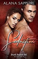Seduction: Death Dealers MC Book 4