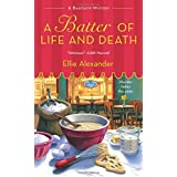 A Batter of Life and Death: A Bakeshop Mystery (A Bakeshop Mystery, 2)