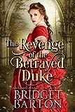 The Revenge of the Betrayed Duke