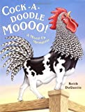 img - for Cock-a-Doodle-Moo: A Mixed Up Menagerie book / textbook / text book