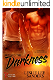 Beyond the Darkness (Refuge Inc. Book 3)