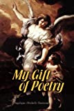 My Gift of Poetry, Angelique Michelle Townsend, 1436397197