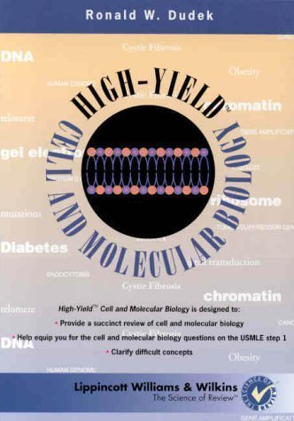 High-Yield Cell and Molecular Biology 1st edition by Dudek PhD, Dr. Ronald W. (1999) Paperback