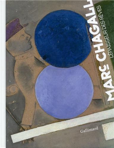 Chagall: L'épaisseur des rêves
