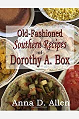 Old-Fashioned Southern Recipes of Dorothy A. Box