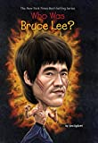 img - for Who Was Bruce Lee? book / textbook / text book