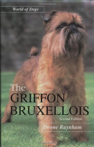 The Griffon Bruxellois (World of Dogs)