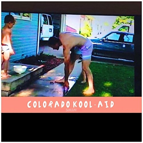 Colorado Kool-Aid By Sunleaf On Amazon Music