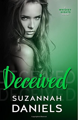 Download Deceived (Whiskey Nights) (Volume 3) pdf
