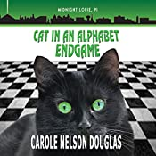 Cat in an Alphabet Endgame: The Midnight Louie Mysteries, Book 28 | Carole Nelson Douglas