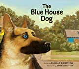 Image of The Blue House Dog