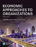 Economic Approaches to Organization