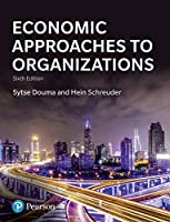 Economic Approaches to Organization, 6th Edition Front Cover