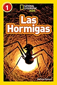 National Geographic Readers: Las Hormigas (L1) (Spanish Edition)