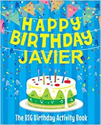 Happy Birthday Javier - The Big Birthday Activity Book