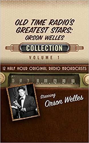 Old Time Radios Greatest Stars Orson Wel (Old Time Radio's Greatest Stars: Orson Welles Collection)