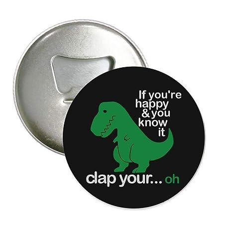 Amazon.com: GEEKK T Rex Dinosaurios si eres feliz y sabes ...